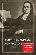 American Indian nonfiction : an anthology of writings, 1760s-1930s