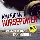 American horsepower : 100 years of great car engines