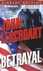 Betrayal a novel