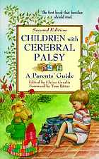 Children with cerebral palsy : a parent's guide