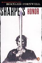Sharpe's honour : Richard Sharpe and the Vitoria Campaign, February to June, 1813