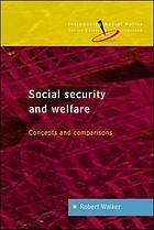 Social security and welfare : concepts and comparisons
