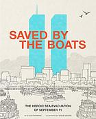 Saved by the boats : the heroic sea evacuation of September 11