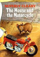 The mouse and the motorcycle.