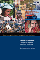 Organizing U.S. foreign aid : confronting the challenges of the twenty-first century