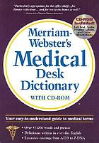 Merriam-Webster's medical desk dictionary : [with CD-ROM].