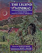 The legend of the Windigo : a tale from native North America