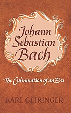 Johann Sebastian Bach; the culmination of an era