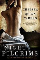 Night pilgrims : A novel of the Count Saint-Germain