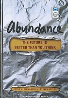 Abundance: the future is better than you think.