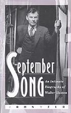 September song : an intimate biography of Walter Huston