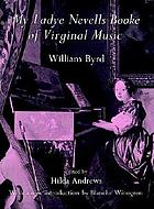 My Ladye Nevells booke of virginal music.
