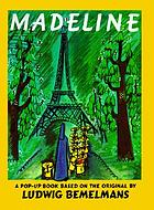 Madeline / story & pictures by Ludwig Bemelmans.