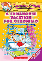 A fabumouse vacation for Geronimo.