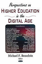 Perspectives on higher education in the digital age