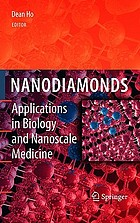 Nanodiamonds : applications in biology and nanoscale medicine