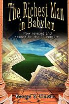 The richest man in Babylon : now revised and updated for the 21st century