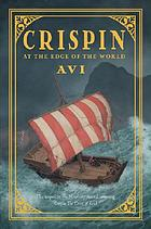 Crispin : at the edge of the world