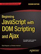 Beginning JavaScript with DOM Scripting and Ajax.