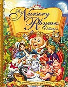 My nursery rhymes collection : a timeless keepsake for you to treasure.