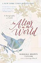 An altar in the world : a geography of faith