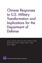 Chinese Responses to U.S. Military Transformation and Implications for the Department of Defense.