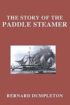 The Story of the paddle steamer