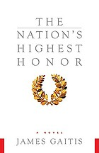 The nation's highest honor : a novel