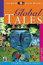 Global tales : stories from many cultures