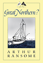 Great Northern? : a Scottish adventure of swallows & Amazons