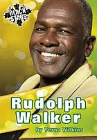 Rudolph Walker OBE : a profile
