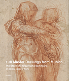 Dürer to de Kooning : 100 master drawings from Munich.