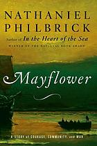 Mayflower : a story of courage, community, and war