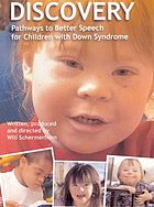 Discovery : pathways to better speech for children with Down syndrome