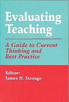 Evaluating teaching : a guide to current thinking and best practice