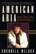 American aria : from farm boy to opera star