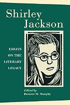 Shirley Jackson : essays on the literary legacy