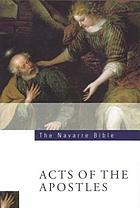 Navarre Bible : the Acts of the Apostles in the Revised Standard version and New Vulgate