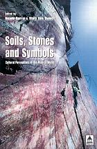 Soils, stones and symbols : cultural perceptions of the mineral world