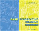 Basic perspective drawing : a visual approach