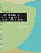 Twayne companion to contemporary literature in English from the editors of