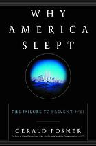 Why America slept : the failure to prevent 9/11