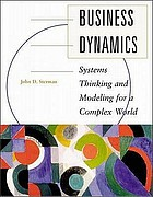 Business dynamics : systems thinking and modeling for a complex world