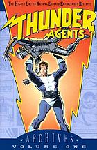 T.H.U.N.D.E.R. agents archives. Volume 1