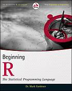 Beginning R : the statistical programming language