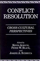 Conflict resolution : cross-cultural perspectives