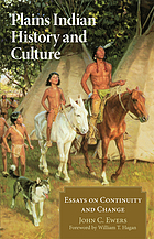 Plains Indian history and culture : essays on continuity and change