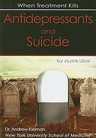 Antidepressants and suicide : when treatment kills