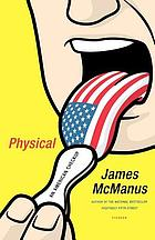 Physical : an American checkup
