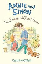 Annie and Simon : the sneeze and other stories